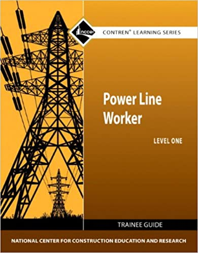 Power line worker level 1 trainee guide contren learning series power line worker level 1 trainee guide contren learning series 1st edition fandeluxe Image collections