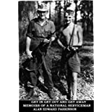 Get In Get Out and Get Away - Memoirs of a National Servicemanby Alan E Parkinson