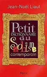 Petit dictionnaire du snobisme contemporain