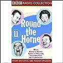 Round the Horne: Volume 11 Radio/TV Program by Kenneth Horne, more Narrated by Kenneth Horne, Kenneth Williams, Betty Marsden, Hugh Paddick
