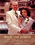 img - for Rich and Judith - A Memoir of Love book / textbook / text book