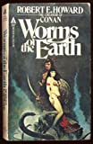 Worms of the Earth, Robert E. Howard, 0441917704