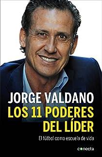 Los 11 poderes del líder par Valdano