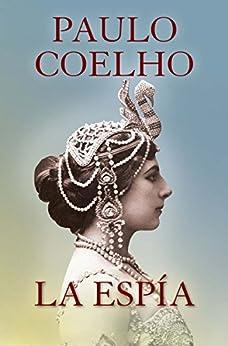 La espía de [Coelho, Paulo]