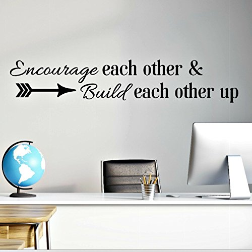 Encourage Each Other & Build Each Other Up, Teamwork Decor, Classroom Wall Decal, 48