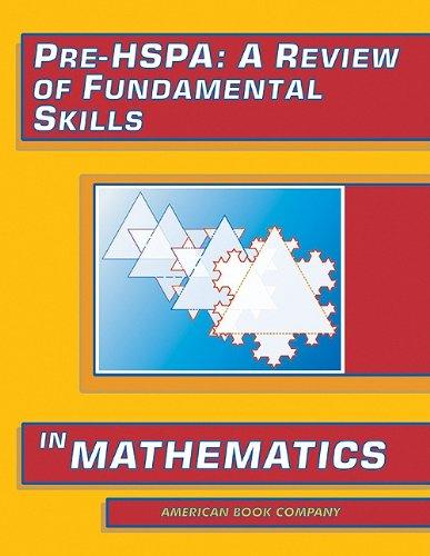 Read Online Pre-HSPA: A Review of Fundamental Skills in Mathematics pdf epub
