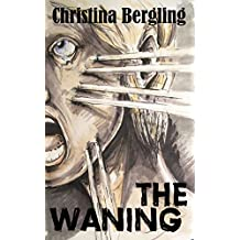 The Waning