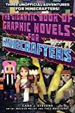 img - for The Gigantic Book of Graphic Novels for Minecrafters: Three Unofficial Adventures book / textbook / text book