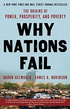 an examination of the book why nations fail by daron acemoglu and james a robinson Abebookscom: why nations fail: the origins of power, prosperity and poverty (9781846684302) by daron acemoglu - james a robinson and a great selection of similar new, used and collectible books available now at great prices.