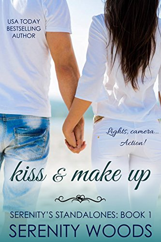 Kiss And Make Up (Serenity's Standalones Book 1)