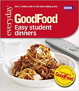 Good food easy student dinners triple tested recipes good food good food easy student dinners triple tested recipes good food 101 amazon good food guides 9781849902564 books forumfinder Choice Image
