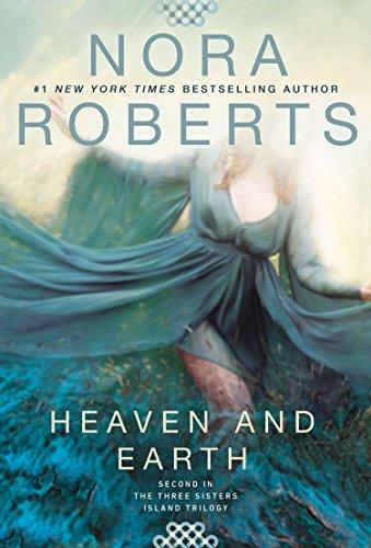 Heaven and Earth (Three Sisters Island Book 2)