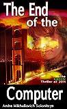 """The End of the Computer"" av Andre Mikhailovich  Solonitsyn"
