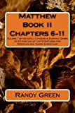 Matthew Book II: Chapters 6-11