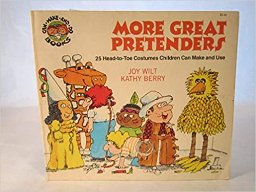 Book More great pretenders: 25 head-to-toe costumes children can make and use (Can make and do books)
