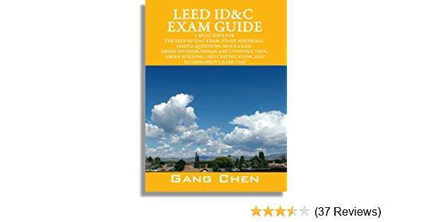 LEED Reference Guides for Green Interior Design & Construction, 2009 Edition