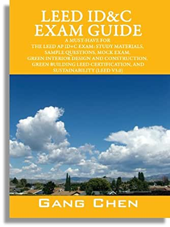 Leed id c exam guide a must have for the leed ap id c exam study materials sample questions for Interior design exam questions