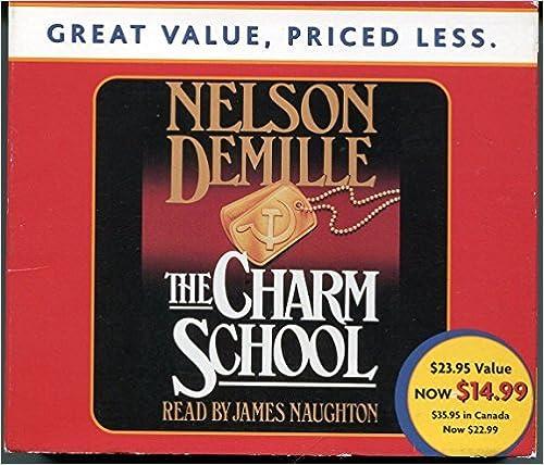 Charm School by Nelson Demille (2003-04-01)