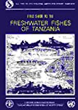 Field Guide to Freshwater Fishes of Tanzania, D. H. Eccles and Food and Agriculture Organization of the United Nations Staff, 925103186X