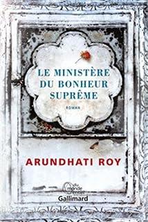 Le Ministère du Bonheur Suprême : roman