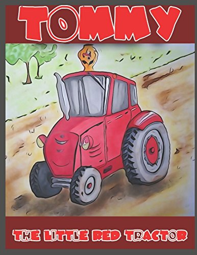 Tommy The Little Red Tractor pdf