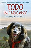 Todo in Tuscany: the dog at the villa