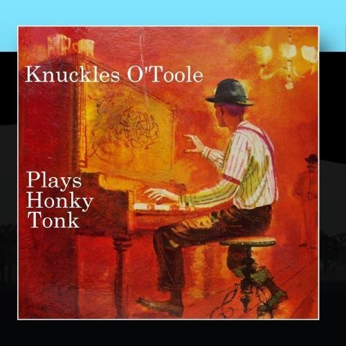 Thing need consider when find knuckles o toole honky-tonk piano?