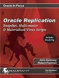 Oracle Replication, John Garmany and Robert G. Freeman, 0972751335