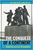 img - for The Conquest of a Continent: Siberia and the Russians book / textbook / text book