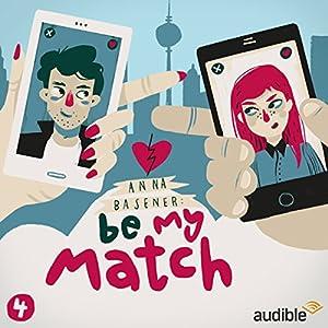 Boyzone (Be My Match 4) Hörspiel