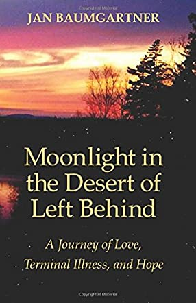 Moonlight in the Desert of Left Behind