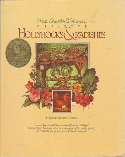 Hollyhocks And Radishes: Mrs. Chard