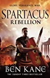 """""""Spartacus Rebellion (Spartacus 2)"""" av Ben Kane"""