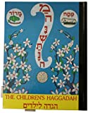 img - for The Childrens Hagaddah- The One and Only Children's Hagaddah with Moving Pictures- The Timeless Classic Popular for Generations Imported from England -Now Available Again in a Limited Edition!-Sure to be a Collectors Item! book / textbook / text book