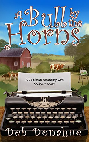 Download PDF A Bull by the Horns - A Coffman Country Art Colony Cozy