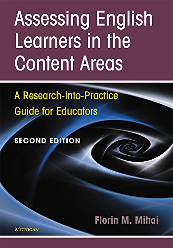Assessing English Learners in the Content Areas, Second Edition: A Research-into-Practice Guide for Educators