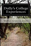 Dolly's College Experiences, Mabel Cronise Jones, 1499684126