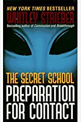 The Secret School: Preparation for Contact by Whitley Strieber (1997-12-01) Mass Market Paperback