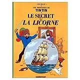 by herge le secret de la licorne les aventures de tintin french edition of the secret of the unicorn hardcover