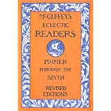 McGuffey's Eclectic Readers - Complete Set (Illustrated)