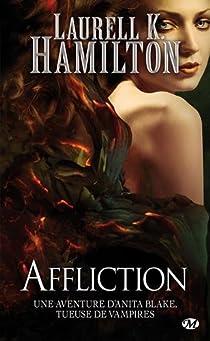 Anita Blake, tome 22 : Affliction par Hamilton
