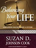 Balancing Your Life: God's Plan for Hope and a Future (God's Leading Ladies Workbook Series)