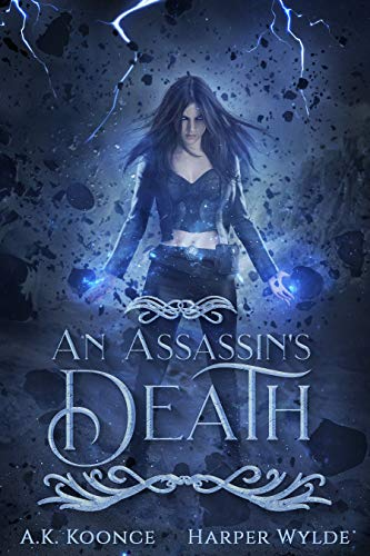 An Assassin's Death: A Reverse Harem Series (The Huntress Series Book 1) (Tattoo Of Death)