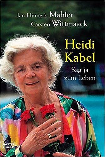 Heidi Kabel Sag Ja Zum Leben Biographien Bastei Lübbe