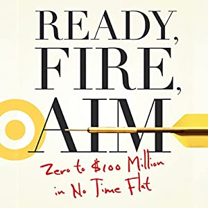 Ready, Fire, Aim Hörbuch
