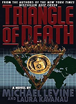 Triangle of Death by [Levine, Michael, Kavanau, Laura]
