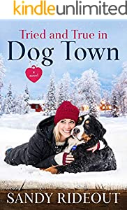 Tried and True in Dog Town: (Dog Town 5)