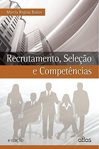 Recrutamento, Seleção e Competências