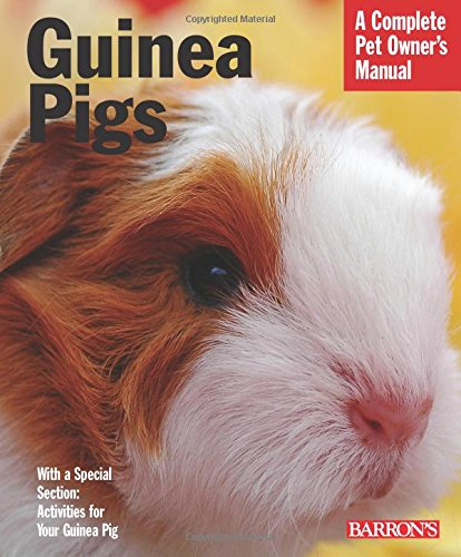 Guinea Pigs (Complete Pet Owner's Manual) 1