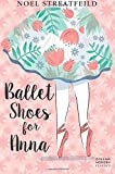 Ballet Shoes for Anna (Collins Modern Classics)